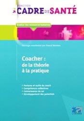 Dernières parutions dans Fonction cadre de santé, Coacher : de la théorie à la pratique