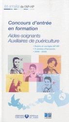 Souvent acheté avec Aide-Soignant - L'épreuve orale, le Concours d'entrée en formation Aides-soignants - Auxiliaires de puériculture