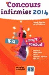 Souvent acheté avec Tests d'aptitude  Concours IFSI / AP / Ortho, le Concours infirmier 2014