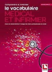 Dernières parutions dans Étudiants IFSI, Comprendre et maîtriser le vocabulaire médical et infirmier