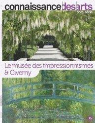 Dernières parutions sur Impressionnisme, Connaissance des Arts Hors-série N° 857 : Le musée des impressionnismes & Giverny