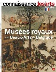 Dernières parutions sur Musées, Connaissance des Arts Hors-série N°  : Musées royaux des beaux arts de Belgique