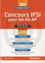 Souvent acheté avec IFSI Spécial AS/AP - Examen 2017, le Concours IFSI pour les AS-AP -  Concours 2016-2017