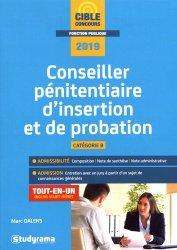 Nouvelle édition Conseiller pénitentiaire d'insertion et de probation. Edition 2019