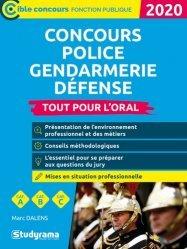 Dernières parutions dans CONCOURS ADMINISTRATIFS, Concours Police, Gendarmerie, Défense. Tout pour l'oral, Edition 2020-2021