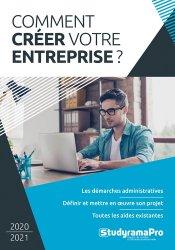 Dernières parutions sur Création d'entreprise, Comment créer votre entreprise ? Edition 2020-2021