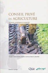 Souvent acheté avec L'agriculture française : une diva à réveiller ?, le Conseil privé en agriculture