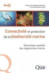 Dernières parutions dans Savoir faire, Connectivité et protection de la biodiversité marine