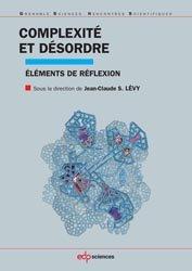 Dernières parutions dans Grenoble Sciences, Complexité et désordre