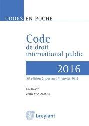 Dernières parutions dans Codes en poche, Code de droit international public. 6e édition