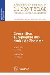 Dernières parutions dans Répertoire pratique du droit belge, Convention européenne des droits de l'homme. 2e édition