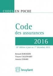 Nouvelle édition Code des assurances. Edition 2016