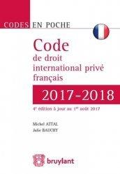 Dernières parutions dans Codes en poche, Code de droit international privé français. Edition 2017-2018