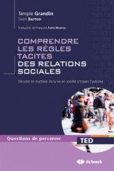 Souvent acheté avec La langue des signes française au service des personnes avec autisme, le Comprendre les règles tacites des relations sociales