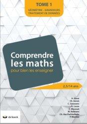 Dernières parutions sur Mathématiques, Comprendre les maths pour mieux les enseigner de 2,5 à 14 ans