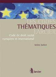 Dernières parutions dans Les Codes thématiques Larcier, Code de droit social européen et international