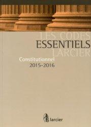 Nouvelle édition Constitutionnel. Edition 2015-2016