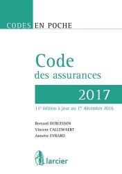 Nouvelle édition Code des assurances. A jour au 1er décembre 2016, Edition 2017