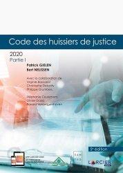 Dernières parutions sur Institutions judiciaires, Code des huissiers de justice. 2 volumes, Edition 2020