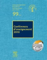Dernières parutions dans Cahiers d'enseignement de la SOFCOT, Conférence d'enseignement 2010