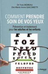 Dernières parutions sur Audition - Vision, Comment prendre soins de vos yeux