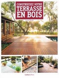 Souvent acheté avec 200 plus belles vivaces, le Construisez votre terrasse en bois
