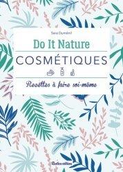 Dernières parutions dans Do it Nature, Cosmétiques
