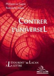 Dernières parutions sur Lacan, Contrer l'universel