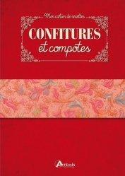 Dernières parutions sur Confitures et compotes, Confitures et compotes