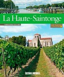 Dernières parutions dans Visiter, Connaître la Haute-Saintonge