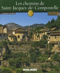 Dernières parutions dans Connaître, Connaître les chemins de Saint-Jacques-de-Compostelle