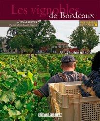 Souvent acheté avec La carte des vins de France, le Connaître les vignobles de Bordeaux