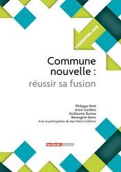 Dernières parutions sur Intercommunalité, Commune nouvelle, réussir sa fusion