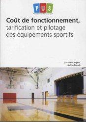 Dernières parutions sur Droit du sport, Coûts de fonctionnement, tarification et pilotage des équipements sportifs