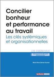 Dernières parutions sur Carrière, réussite, Concilier bonheur et performance au travail