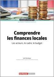 Dernières parutions dans Dossier d'experts, Comprendre les finances locales