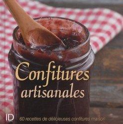 Dernières parutions dans ID cuisine, Confitures artisanales. 60 recettes de délicieuses confitures maison