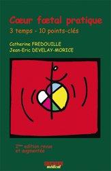 Souvent acheté avec Guide pratique de l'échographie obstétricale et gynécologique, le Coeur foetal pratique