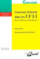 Nouvelle édition Concours d'entrée dans les IFSI, Instituts de formation en soins infirmiers