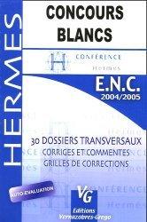 Souvent acheté avec Annales corrigées 2006 Épreuves classantes nationales, le Concours blancs ENC 2004/2005
