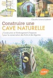Souvent acheté avec Styles & jardins, le Construire une cave naturelle