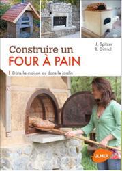Souvent acheté avec Autoconstruire en bois. Poteaux- Poutres - Bois cordé - Ossature bois à remplissage paille, 2e édition, le Construire un four à pain
