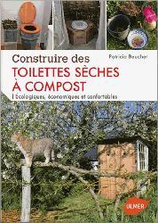 Dernières parutions sur Techniques de construction durable, Construire des toilettes sèches à compost
