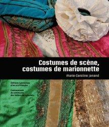 Dernières parutions sur Costume, Costumes de scène, costumes de marionnette