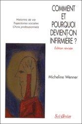 Souvent acheté avec L'infirmière en psychiatrie, le Comment et pourquoi devient-on infirmière?