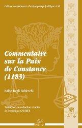 Dernières parutions dans Cahiers de l'Institut d'Anthropologie Juridique, Commentaire sur la Paix de Constance (1183). Avec 1 CD-ROM