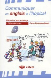 Souvent acheté avec Dictionnaire de l'appareil digestif français-anglais, le Communiquer en anglais à l'hôpital