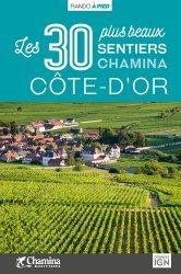 Dernières parutions sur Bourgogne Franche-Comté, Cote-d'or les 30 plus beaux sentiers