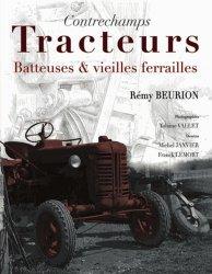 Souvent acheté avec John Deere, le Contrechamps - Tracteurs, batteuses et vieilles ferrailles