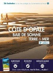 Dernières parutions sur Nord-Pas-de-Calais Picardie, Côte d'Opale - Baie de Somme